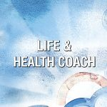 Life and Health Coach