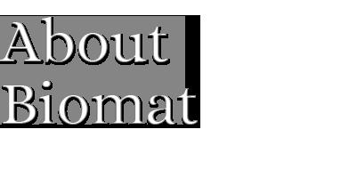 About Biomat | Adrea Brier